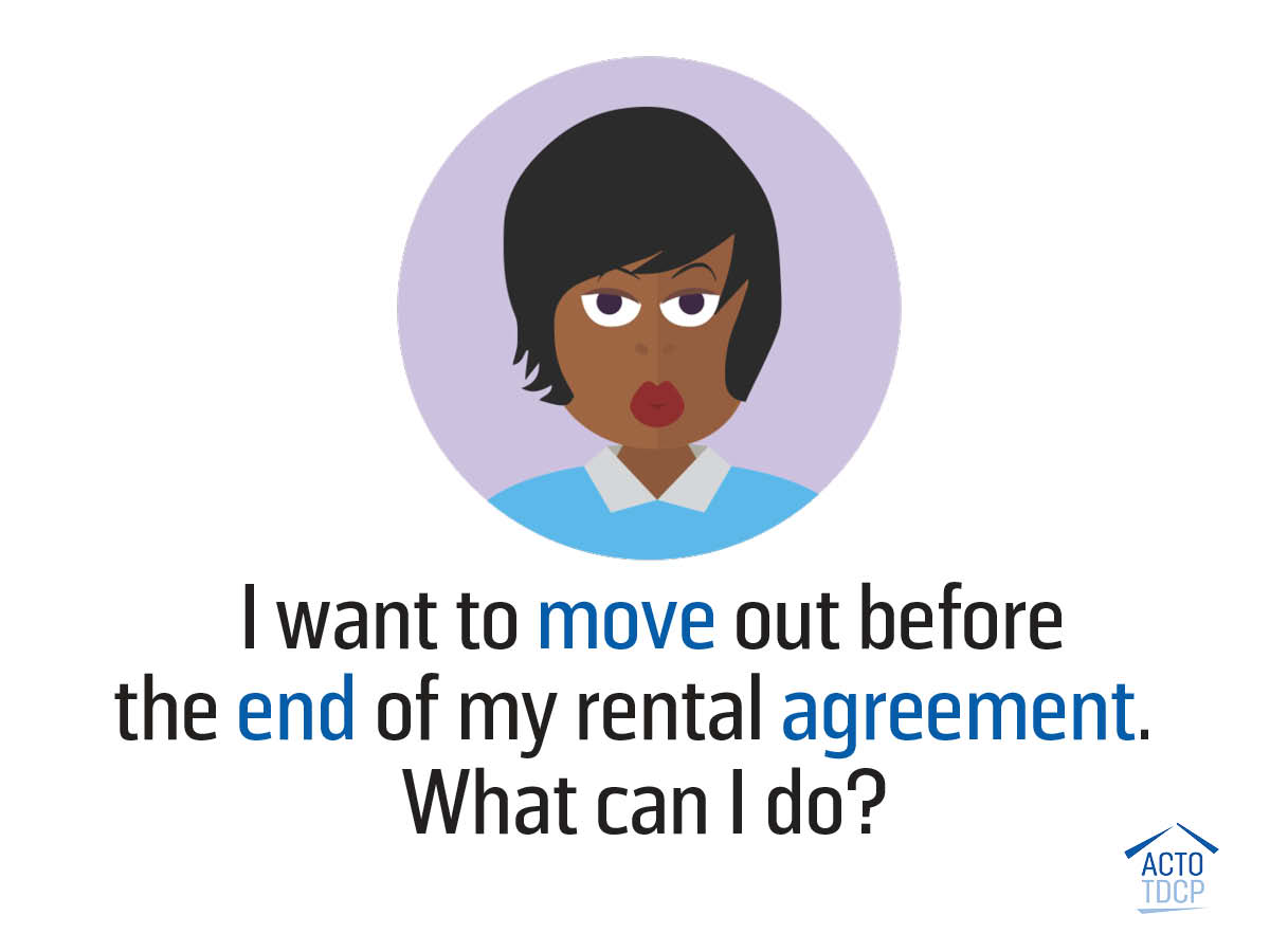 I want to end my rental agreement earlier
