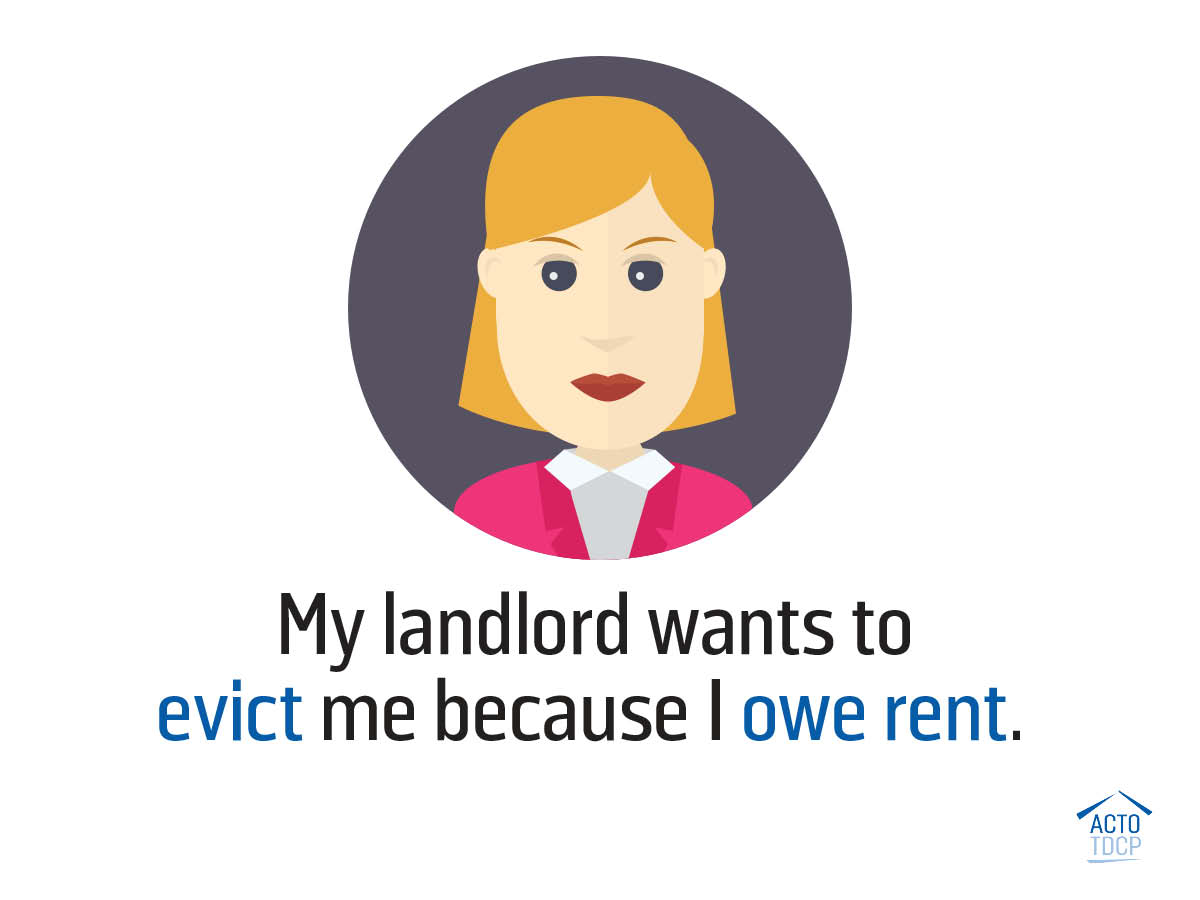 Being evicted because I owe rent